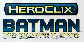 HeroClix No Man's Land Event #4 @ All Things Fun!