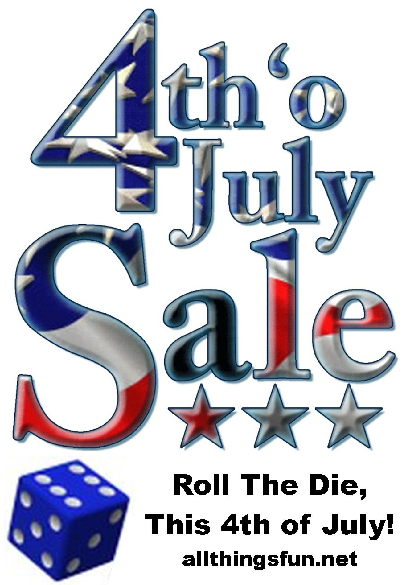 Roll The Die 4th of July Sale @ All Things Fun! | Berlin Township | New Jersey | United States