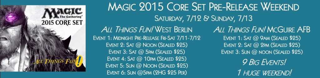 Magic 2015 Pre-Release Event #2 @ All Things Fun! | Berlin Township | New Jersey | United States