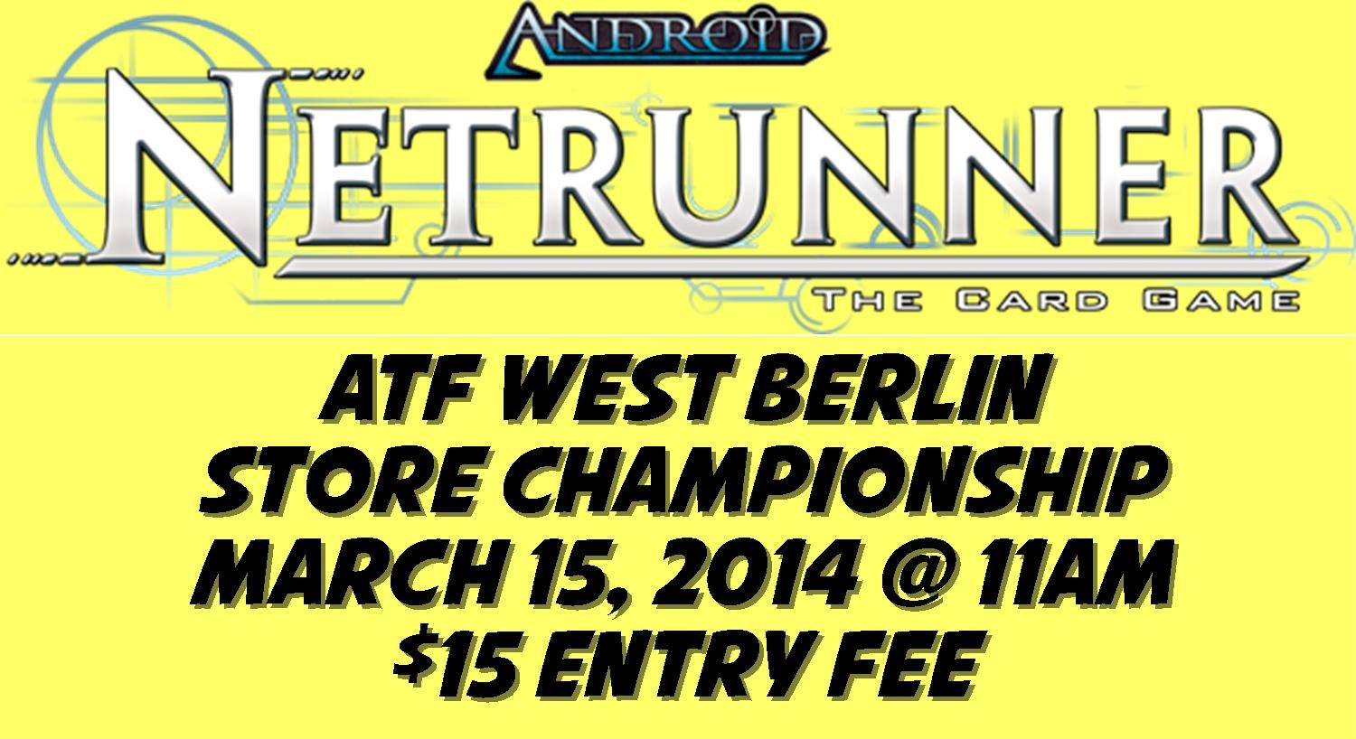 Netrunner 2014 Store Championship @ All Things Fun! 1