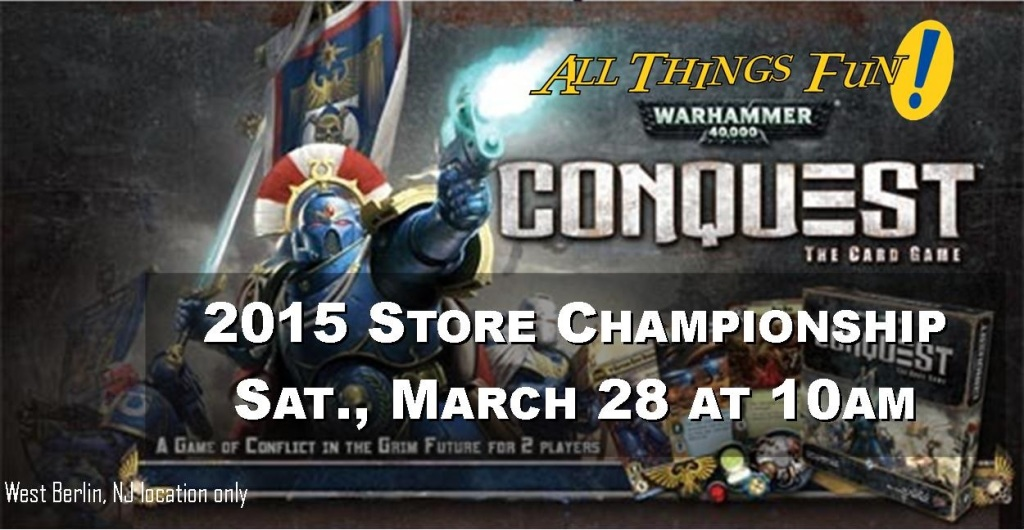 Warhammer Conquest LCG 2015 Store Championship @ All Things Fun!