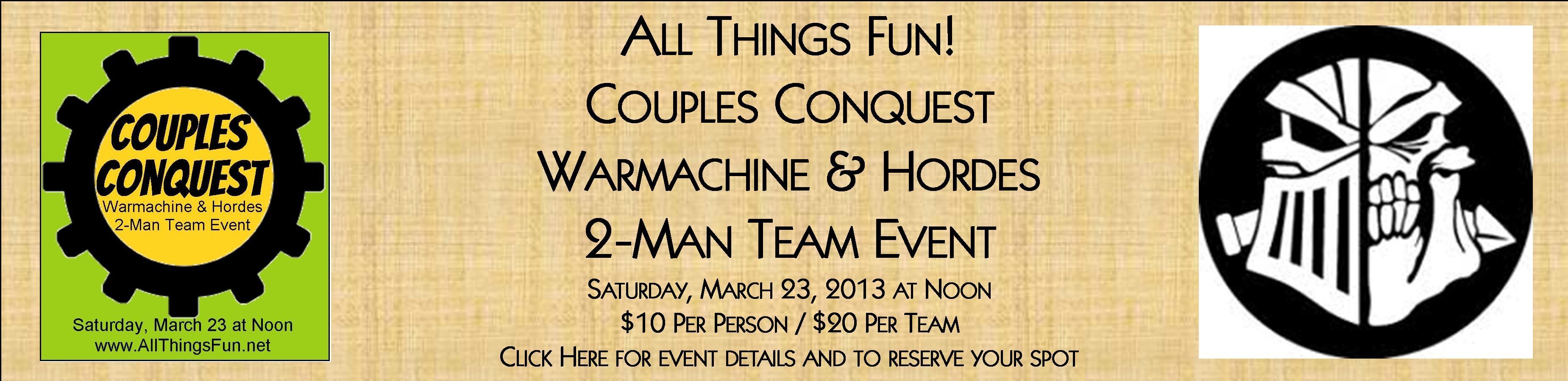 Warmachine Couples Conquest Tournament @ All Things Fun!